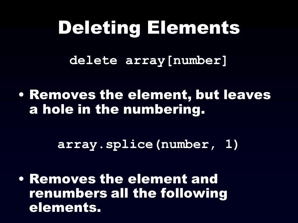 Deleting Elements delete array[number]